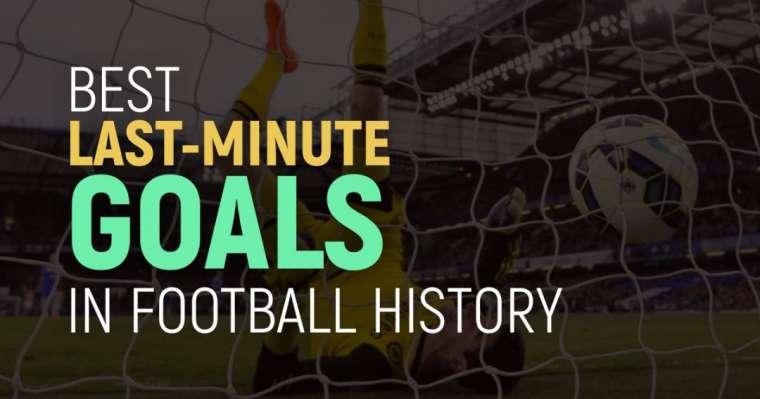 Top 10 des meilleurs buts de dernière minute de l'histoire du football