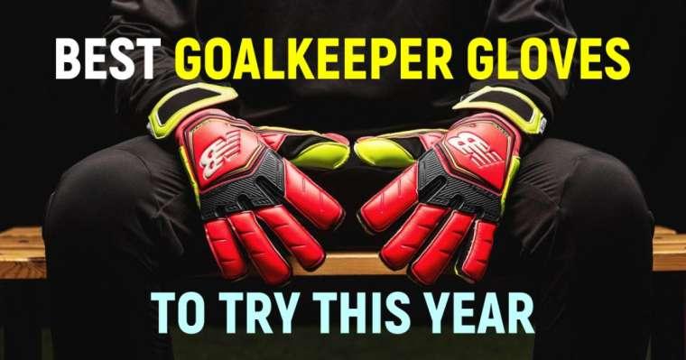 Top 10 des meilleurs gants de gardien à essayer cette année