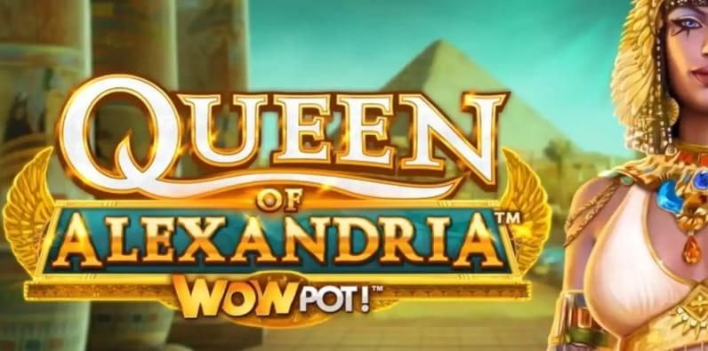 Reine d'Alexandrie WowPot de Microgaming