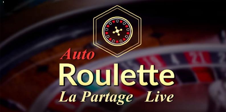 Auto Roulette La Partage par Evolution