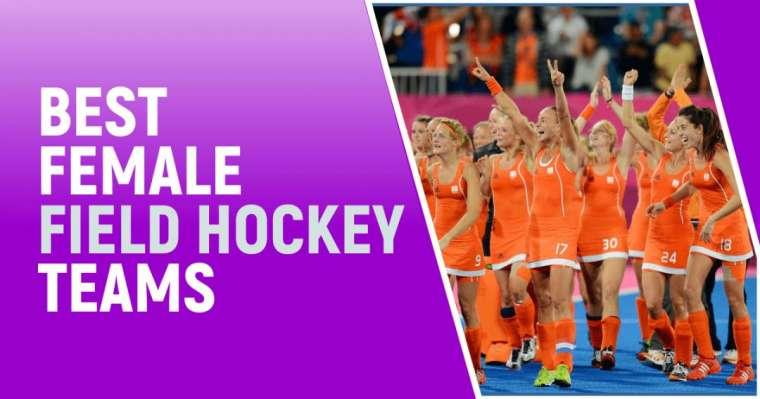 Top 10 des meilleures équipes féminines de hockey sur gazon au monde